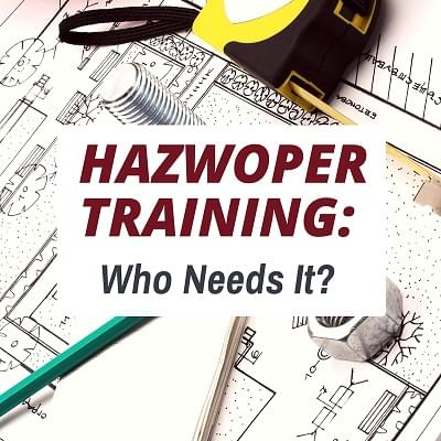 Osha Articles Hazwoper Training Who Needs It