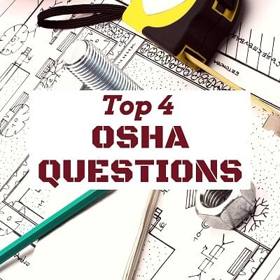 osha articles | top 4 osha training questions